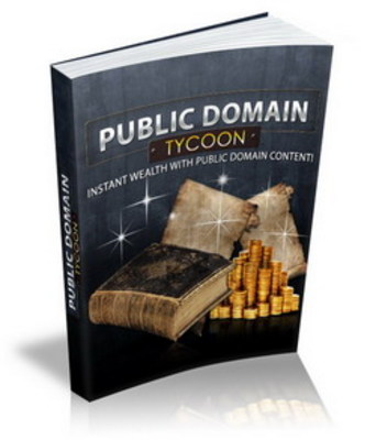Product picture Public Domain Tycoon: Cashing In On The Public Domain