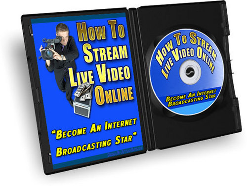 Product picture How To Stream Live Video Online